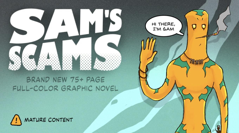 Sam's Scams Coming to Kickstarter tomorrow!