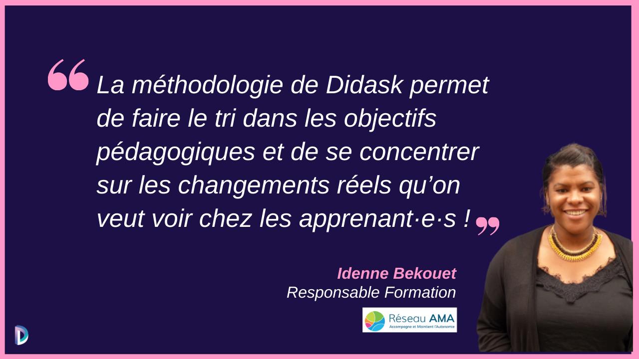 Verbatims et photo d'Idenne Bekouet du Réseau AMA - Témoignages sur la méthode Didask de formation elearning