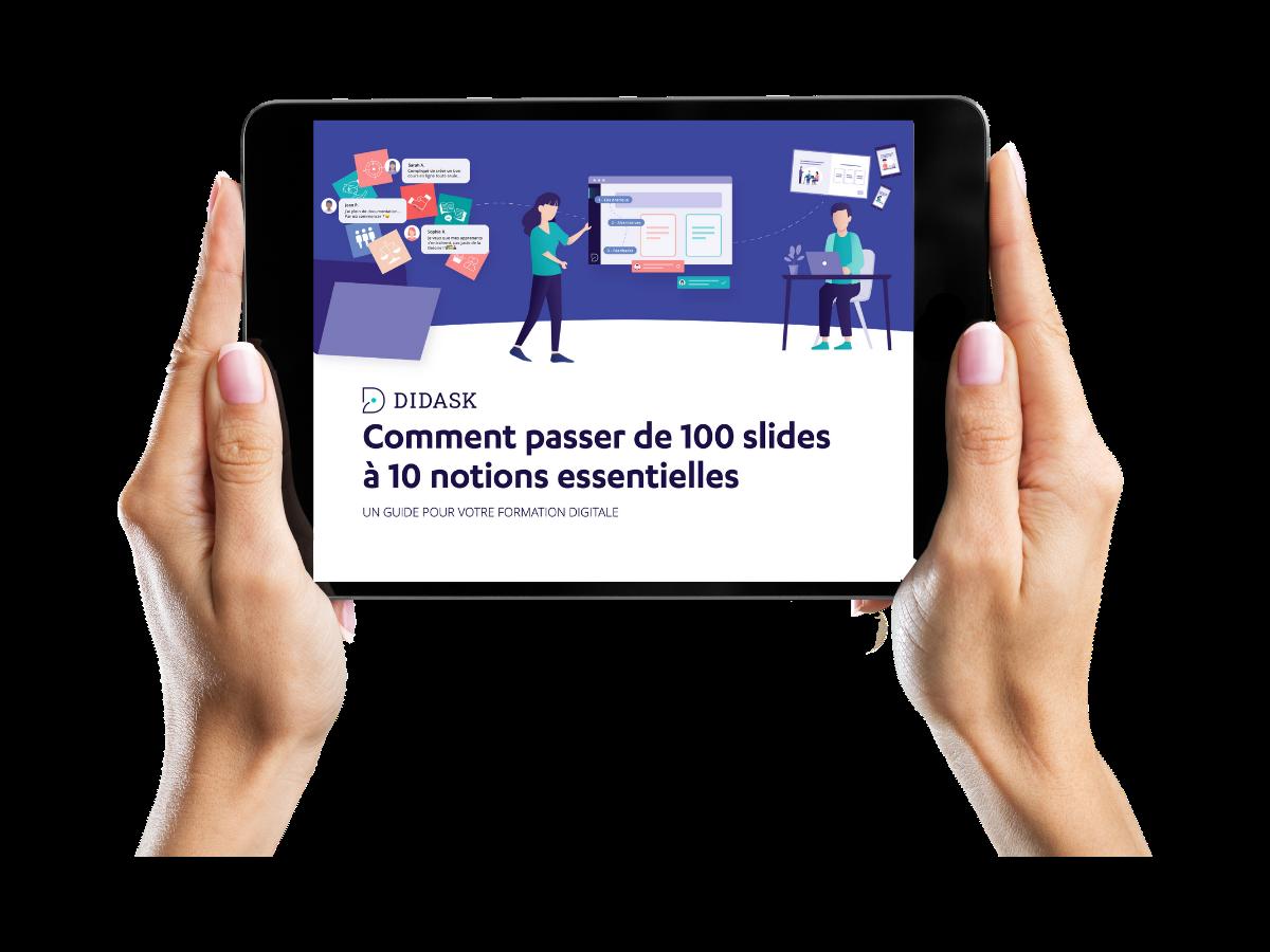 """Réponses sur la digitalisation des formations - Guide Didask """"Comment passer de 100 slides à 10 notions essentielles"""""""