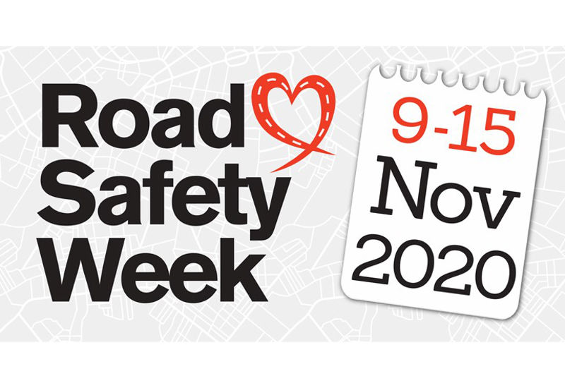 Road Safety Week 9 - 15 November 2020