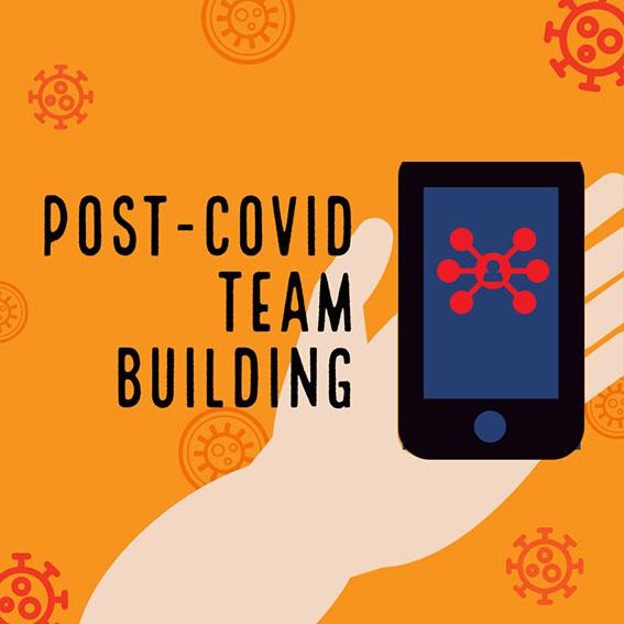 Post-Covid Team Building