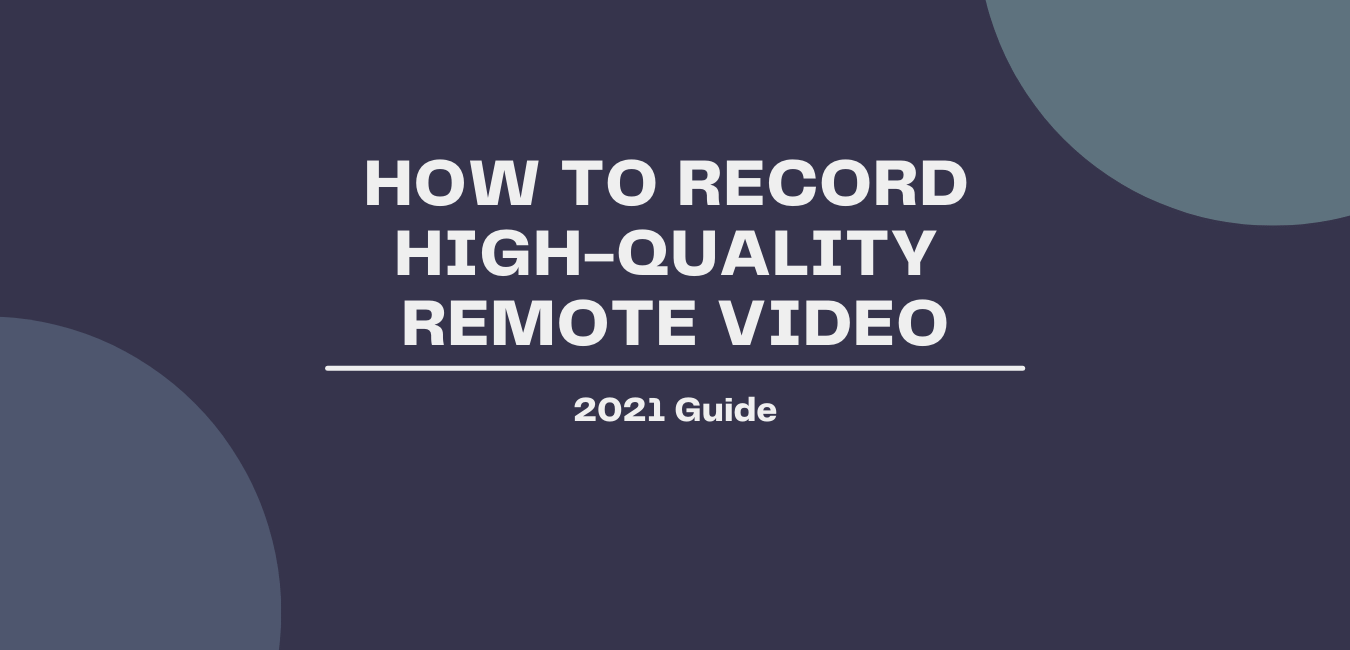 remote video production blog post