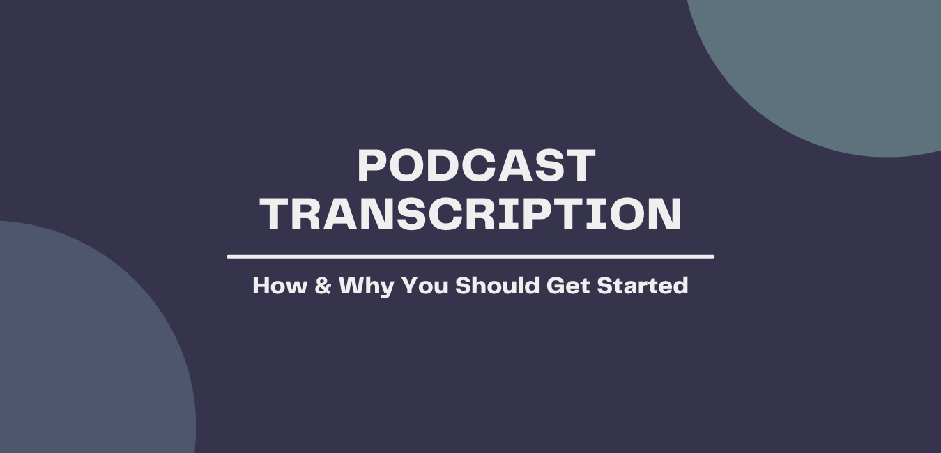 podcast transcription blog post cover image