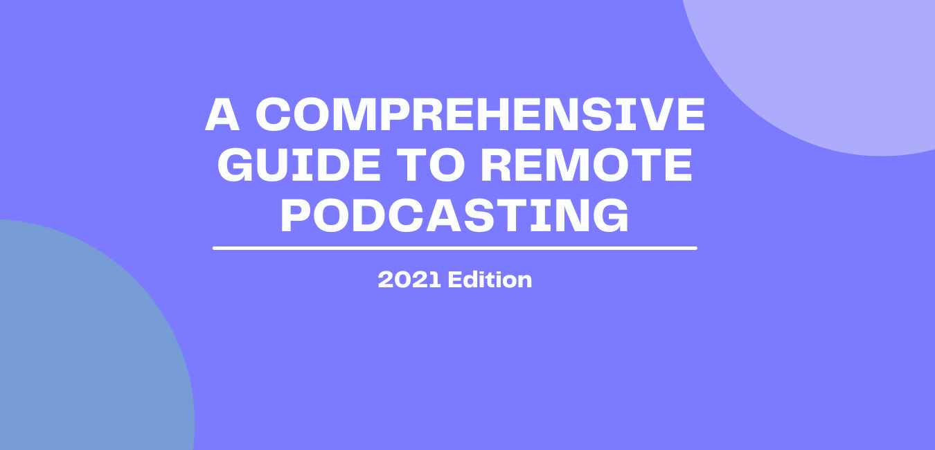 remote podcasting made easy