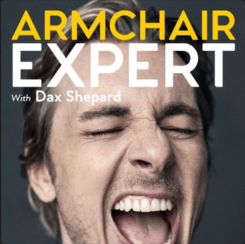 Armchair Expert podcast cover by Dax Shepard