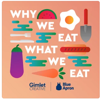 Why we eat, what we eat podcast