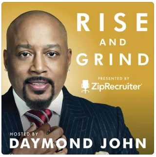 Rise and grind podcast by ZipRecruiter