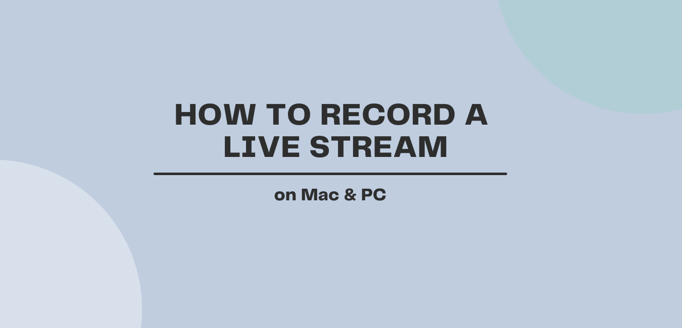How to record a livestream