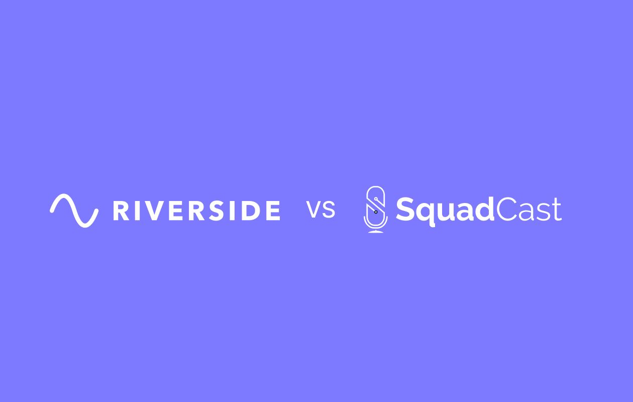 Riverside.fm as Squadcast Alternative