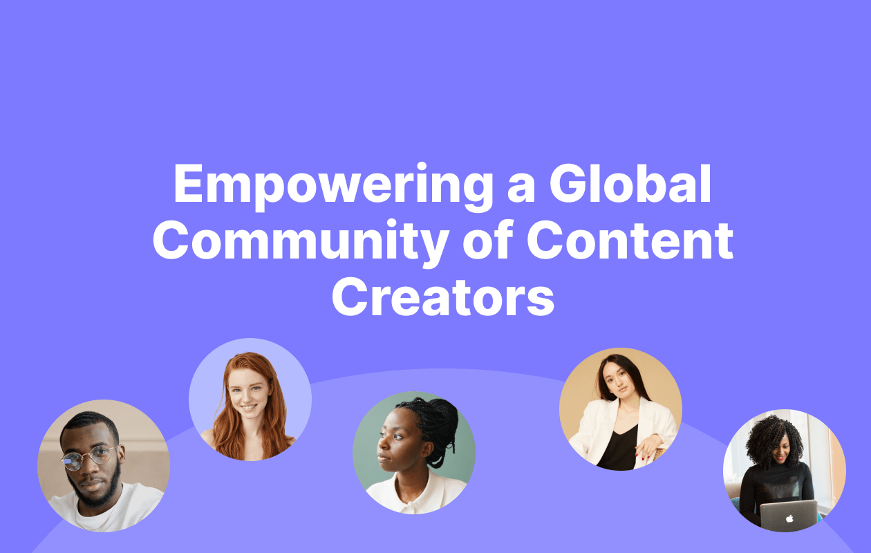 Empowering a Global Community of Content Creators