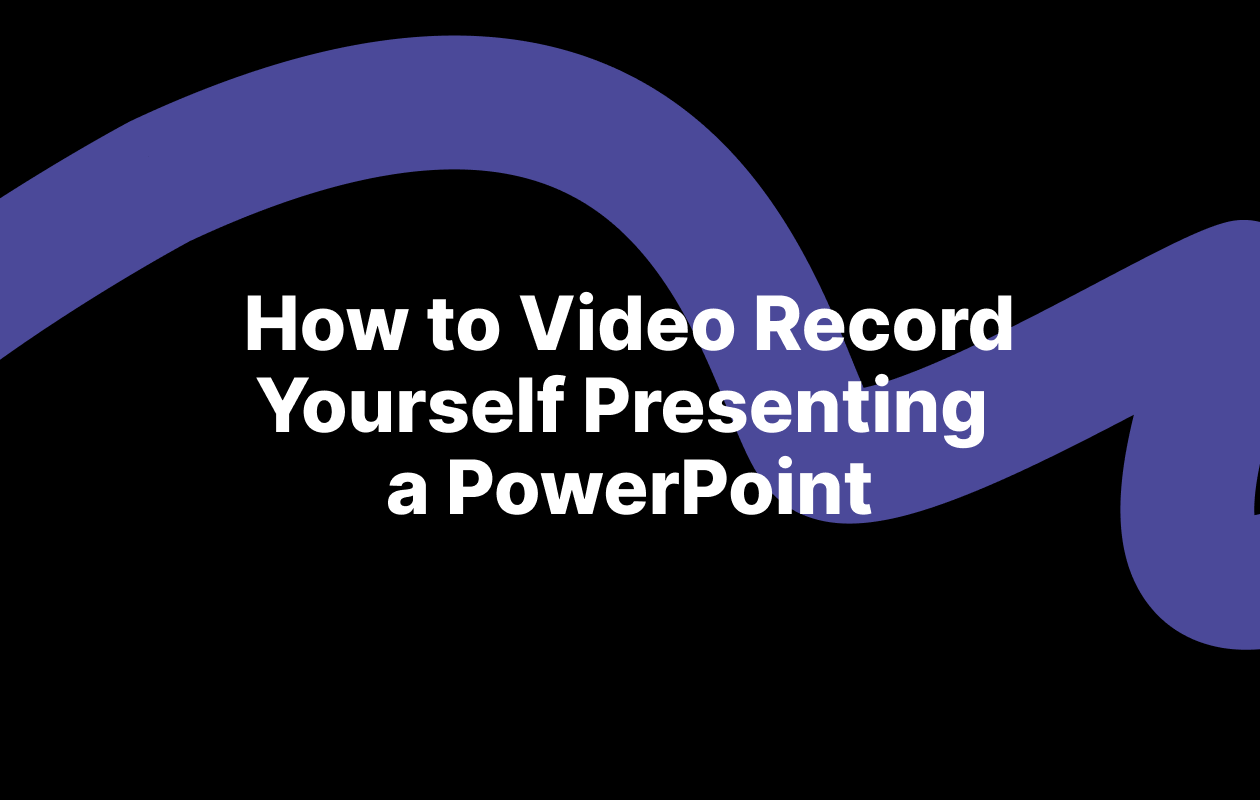 how to video record yourself presenting a powerpoint