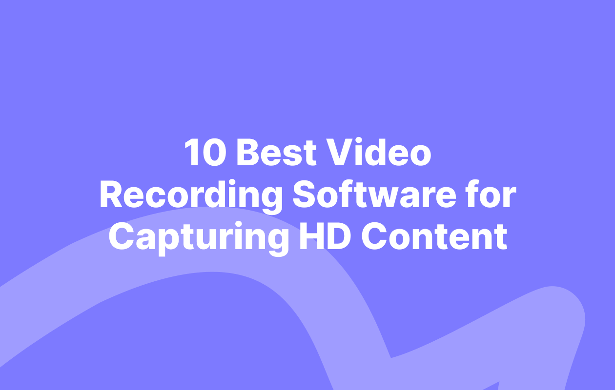 best video recording software for capturing HD video