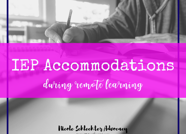 Accommodating Learning at Home - IEP Accommodations for Remote Learning