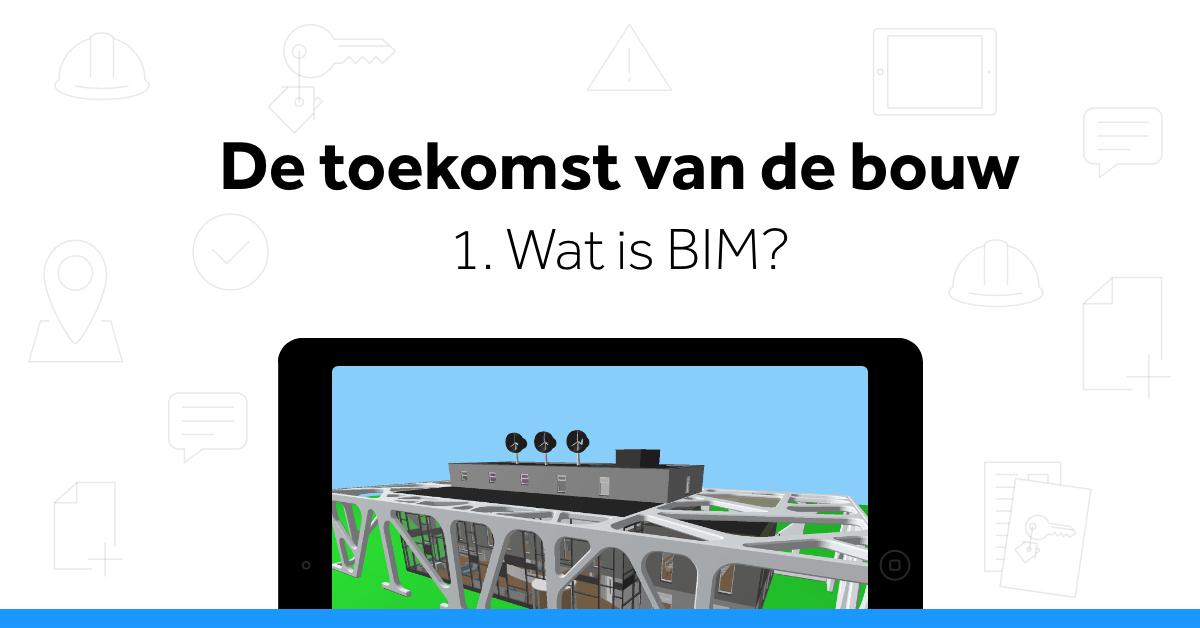 Wat is BIM?