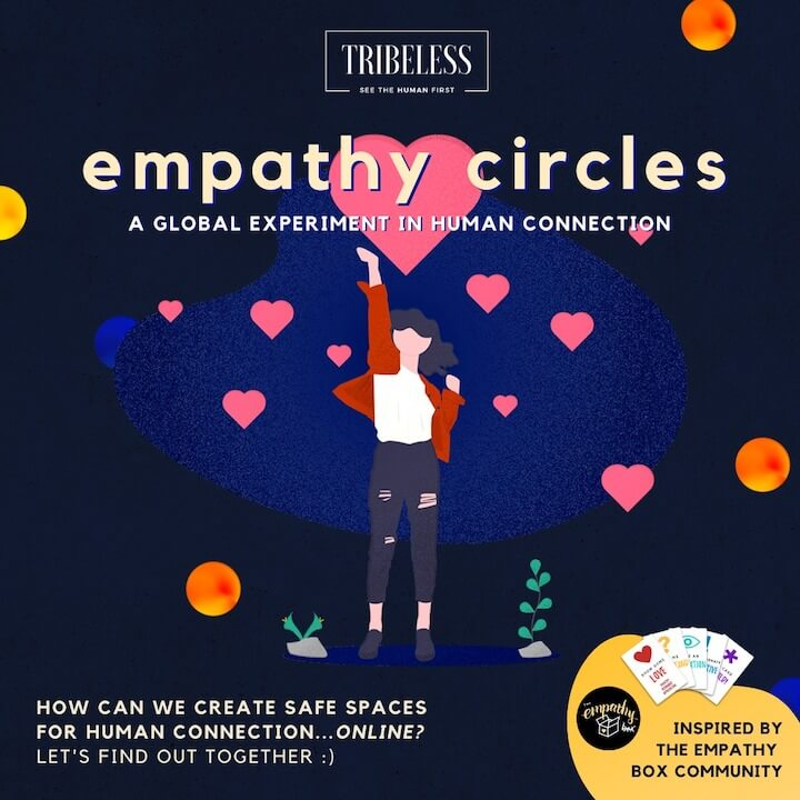 A poster to promote the Empathy Circles Global Experiment Campaign that includes a link on how to join the campaign.