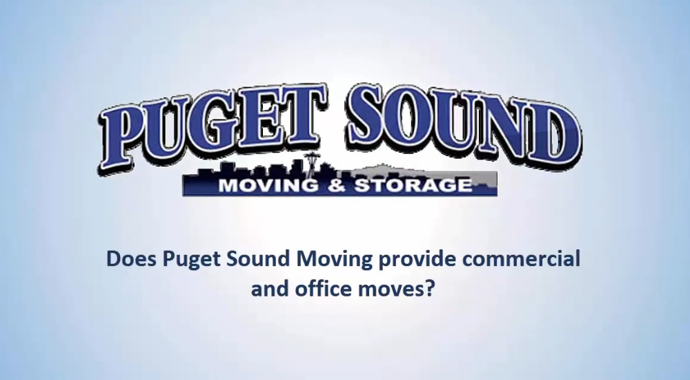 Does Puget Sound Moving Provide Commercial and Office Moves?