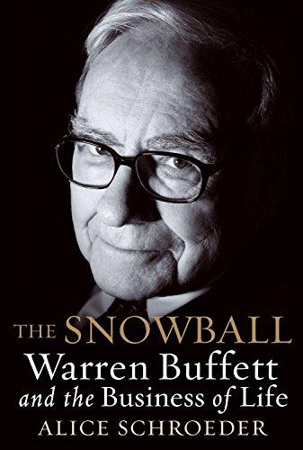 The Snowball; Warren Buffett and the Business of Life