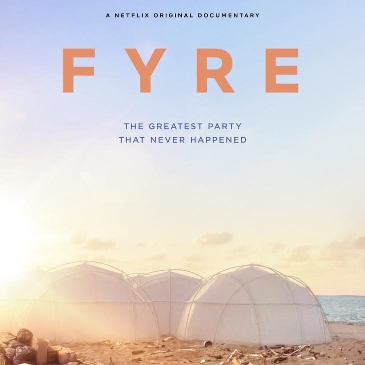 Business movies #1: Fyre Festival