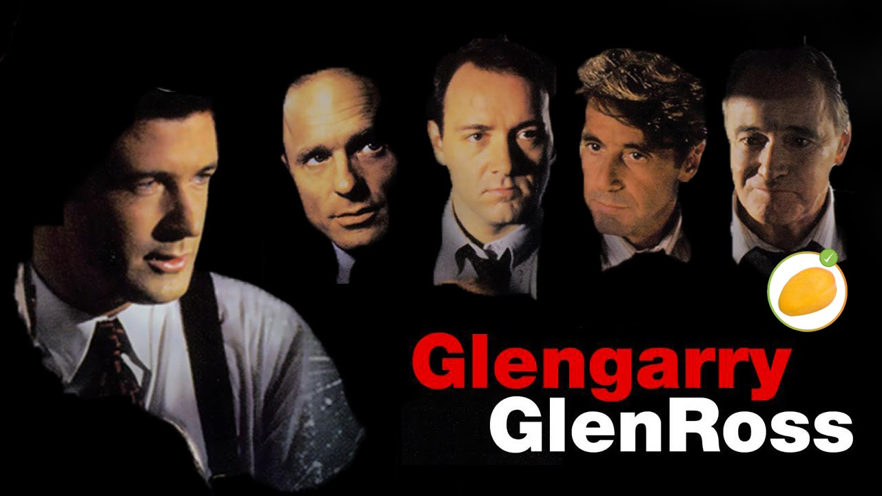 Best entrepreneur movies #6: Glengarry Glen Ross