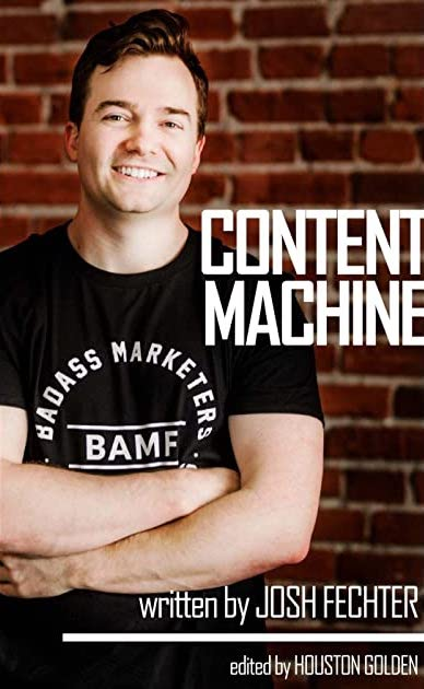 Business book free #7: The BAMF Content Machine
