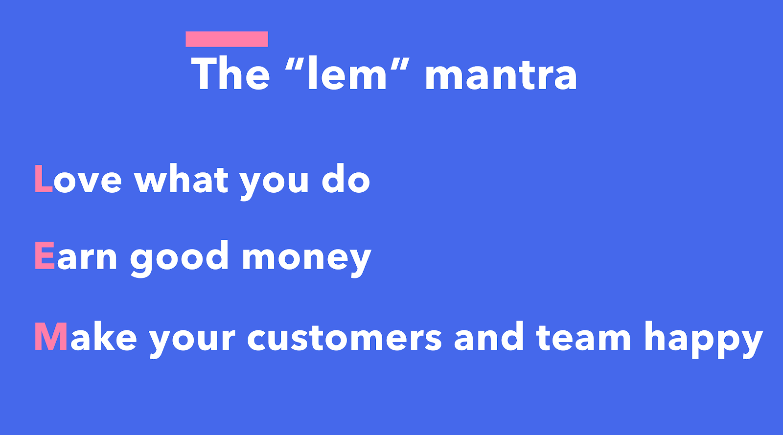 "The ""lem"" mantra"