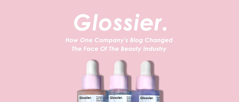 Glossier Beauty Blog