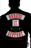 Cover image of book titled Badass IT Support