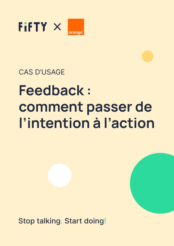 Feedback : comment passer de l'intention à l'action