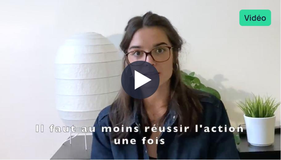 Vidéo : Comment créer de nouvelles habitudes ?