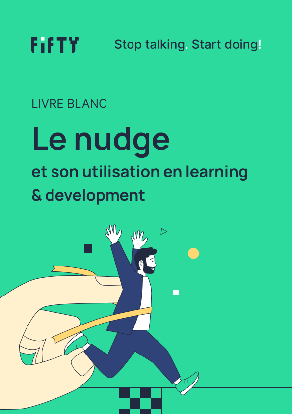 Le nudge et son utilisation en learning & development