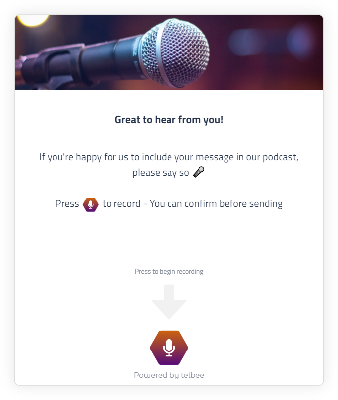 telbee channel asking for permission to use the voice message on a podcast