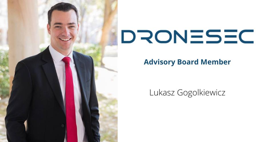DroneSec welcomes Lukasz Gogolkiewicz as Advisory Board member