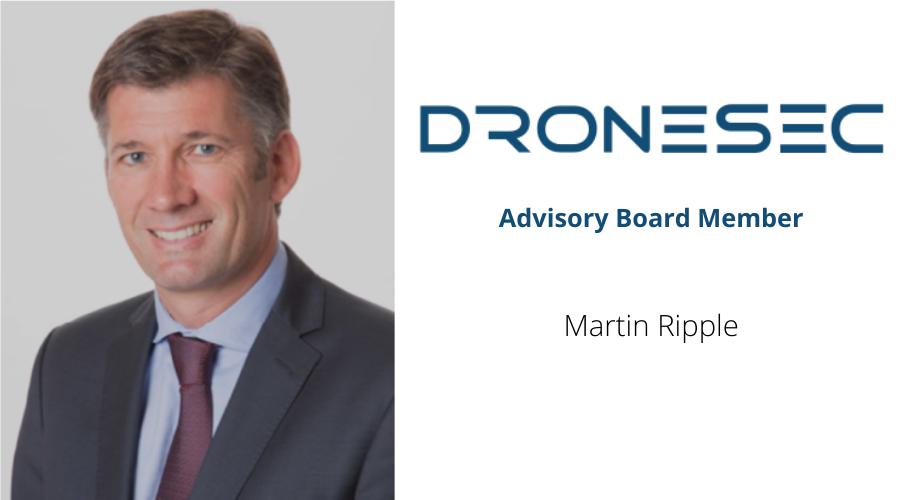 DroneSec welcomes Martin Ripple as Advisory Board member
