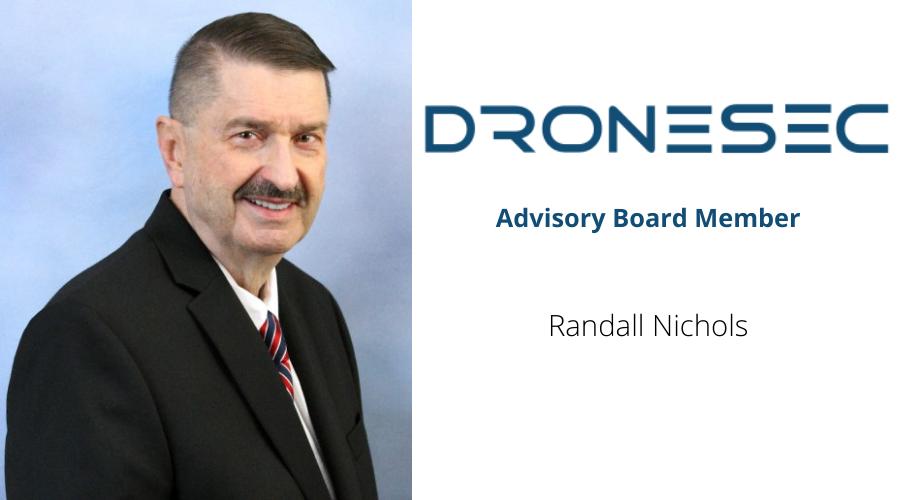 DroneSec welcomes Randall K. Nichols as Advisory Board member
