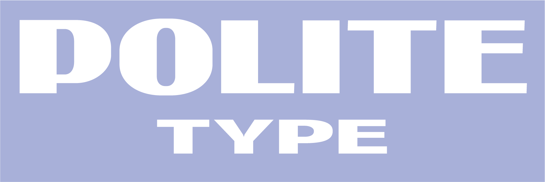 "A landscape purple rectangle with the words ""Polite Type"" in thick white letters."