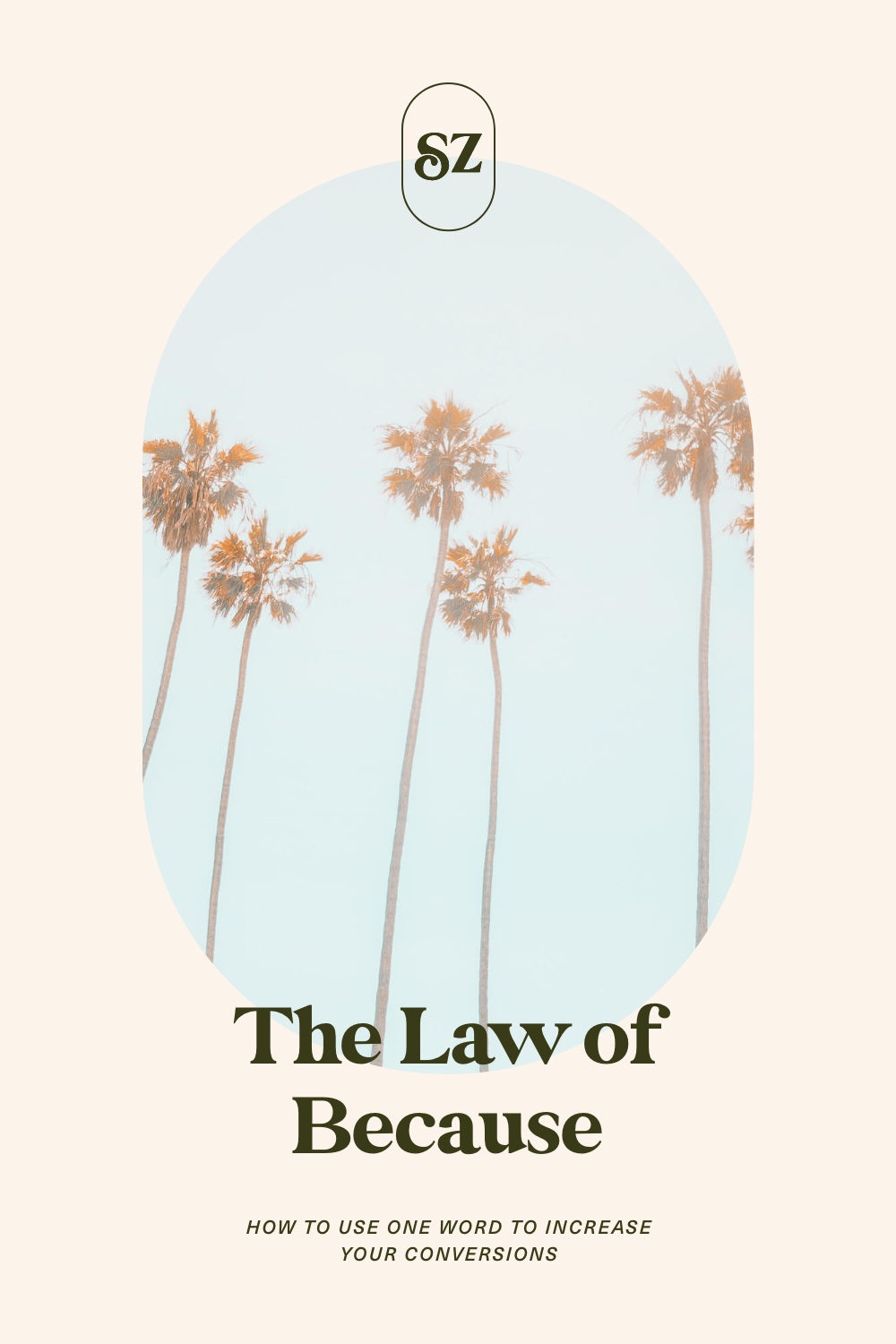 Pin it: The Law of Because. How to use one word to increase your conversions