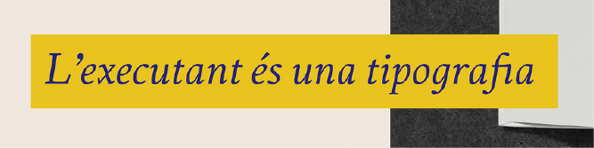 """An image of the Executant typeface in dark blue text on a yellow background. The type reads """"L'executant és una tipografia."""""""