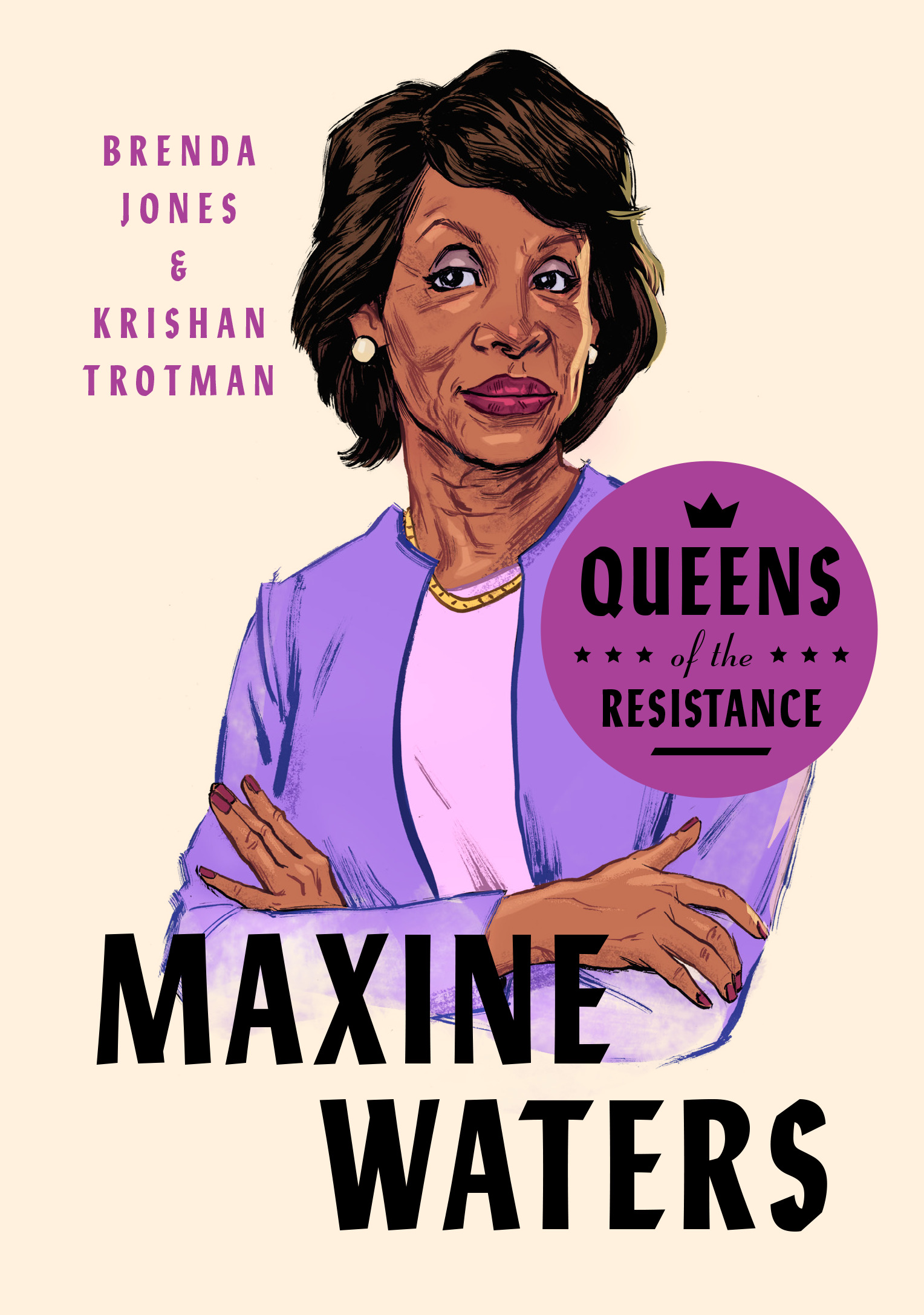 Queens of the Resistance: Maxine