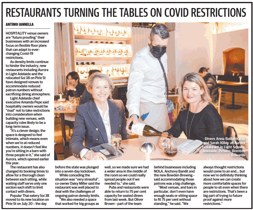 As density limits continue to hinder the industry, new restaurants including Aurora in Light Adelaide and the relocated Soi 38 on Pirie St have designed venues to accomodate reduced patron numbers without sacrificing dining atmosphere.