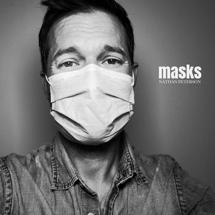 Masks album art — single byNathan Peterson