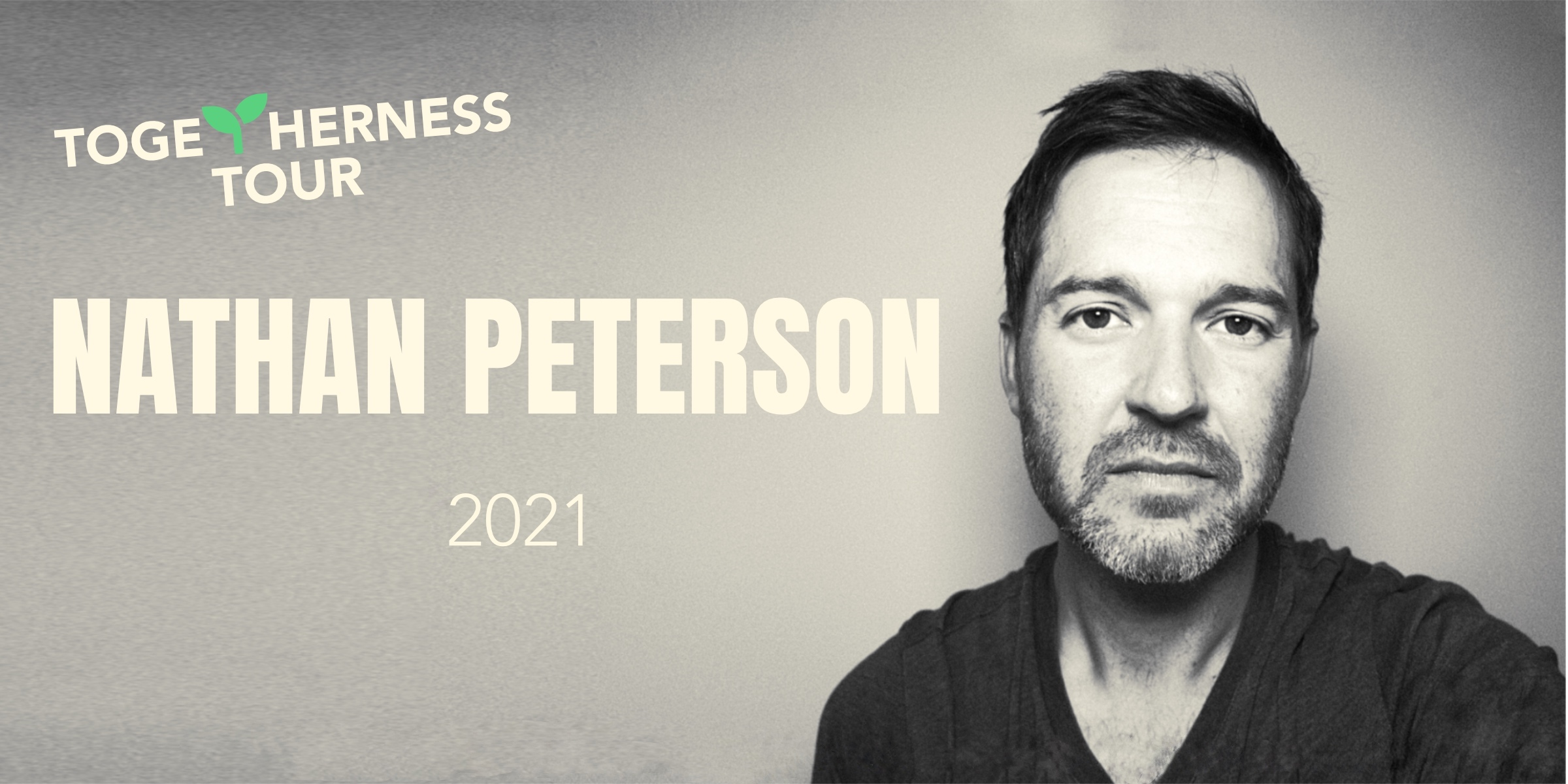Nathan Peterson Togetherness Tour: a concert for breathing and being together again
