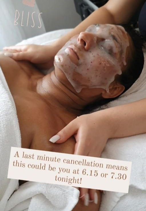 """Image of a woman having a facial treatment with text overlaying image """"A last minute cancellation means this could be you at 6:15 or 7:30 tonight!"""