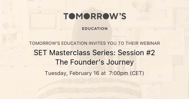 SET Masterclass Series: Session #2: The Founder's Journey