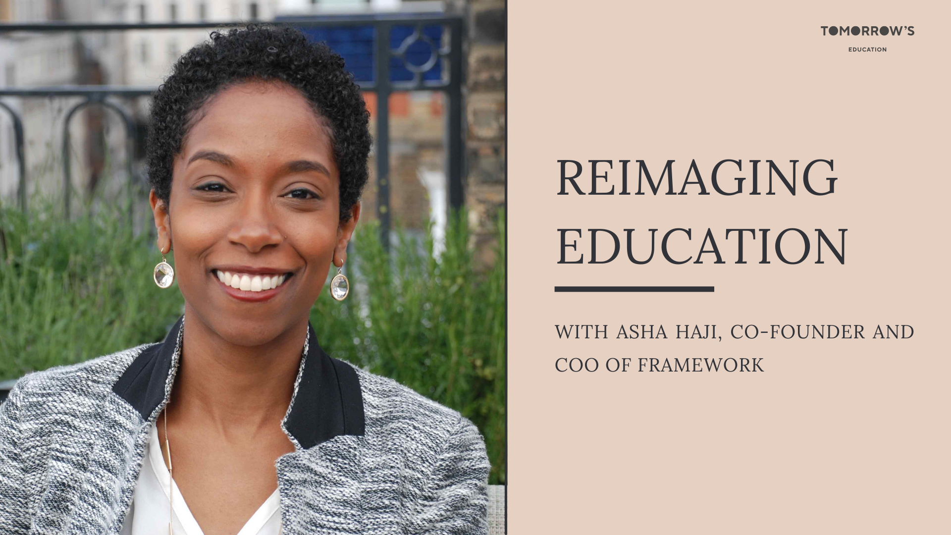 SET Masterclass Series: Session #5 Reimagining Education with Asha Haji
