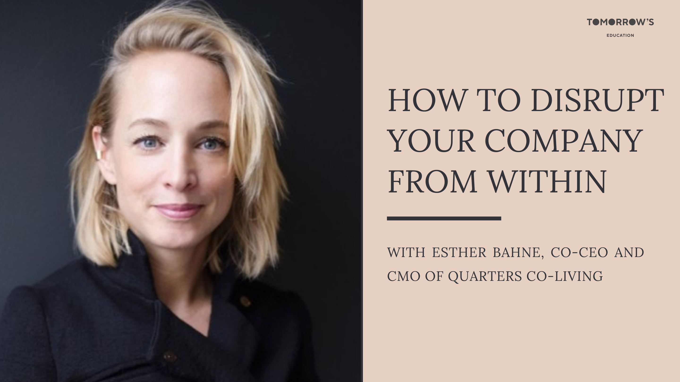 SET Masterclass Special with Esther Bahne: How to disrupt your company from within