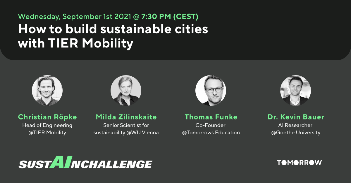 SustAIn challenge - How to build sustainable cities with TIER Mobility