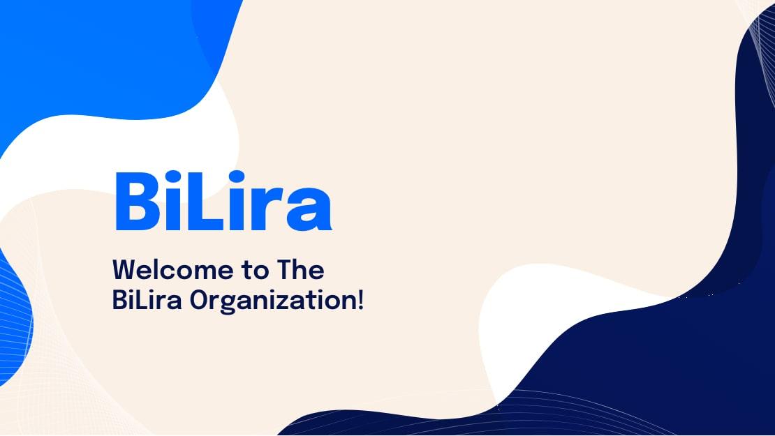 Welcome to The BiLira Organization!