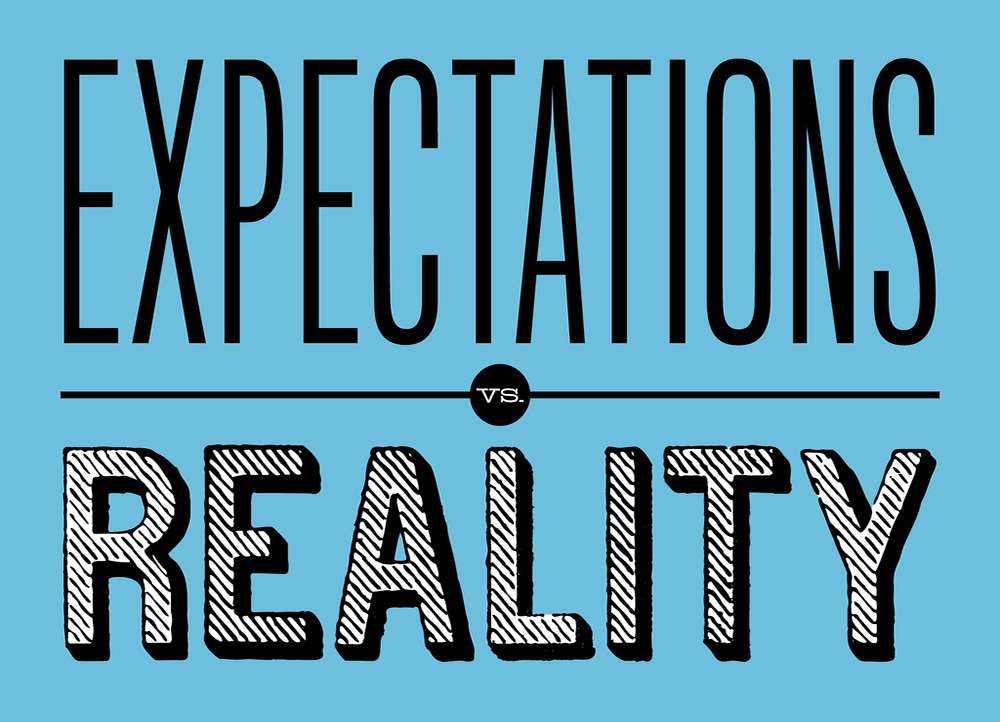 """A typographic image with the words """"expectations vs. reality"""""""