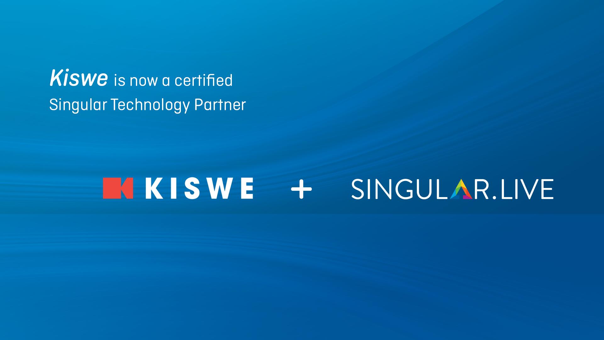 Kiswe is a Singular Certified Technology Partner
