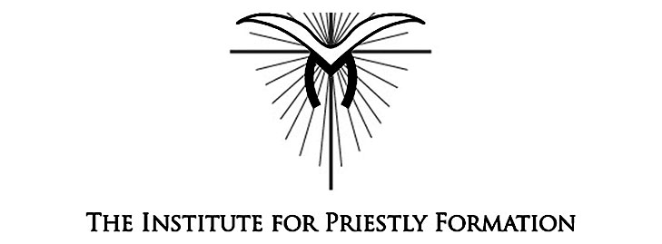 The Institute for Priestly Formation